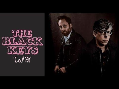 The Black Keys - Lo/Hi (Music Video)