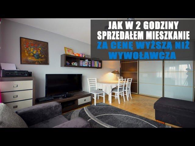 Jak w 2 godziny sprzedałem mieszkanie za cenę wyższą niż wywoławcza Case study #4