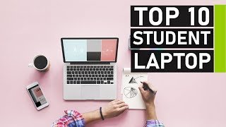 Top 10 Best Student Laptops