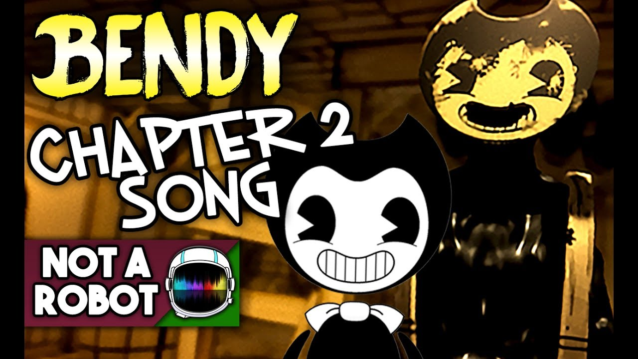 """BENDY CHAPTER 2 SONG """"COME TO LIFE"""" [NotARobot] - YouTube"""