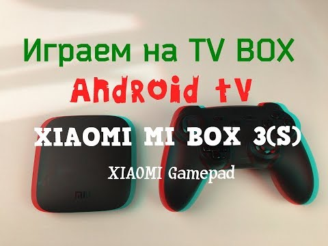 Играем на Android TV | Xiaomi Mi Box 3 | Ретро игры | Gamepad для тв бокса
