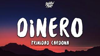 Trinidad Cardona - Dinero (Slowed TikTok) (Lyrics) she take my dinero