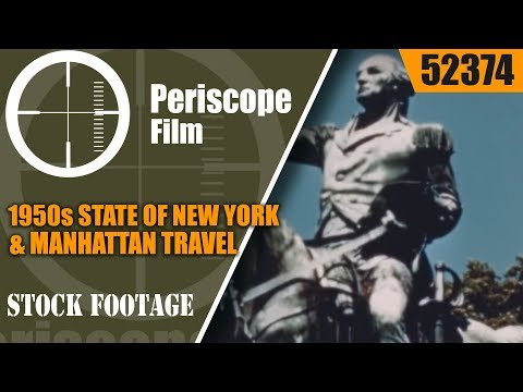 1950s STATE OF NEW YORK & MANHATTAN TRAVEL PROMOTIONAL MOVIE  52374