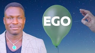 How to Stop Your Ego Ruling You and Pushing Other People Away