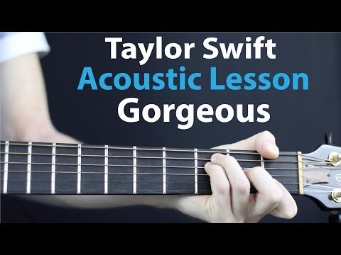 Gorgeous - Taylor Swift: Acoustic Lesson/Tutorial 🎸How To Play Chords/Rhythms