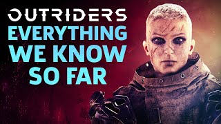 Outriders - Everything You Need To Know