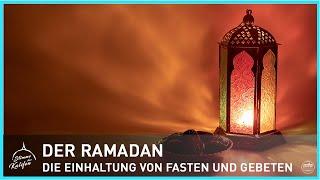Der Ramadan - Die Einhaltung von Fasten und Gebeten | Stimme des Kalifen
