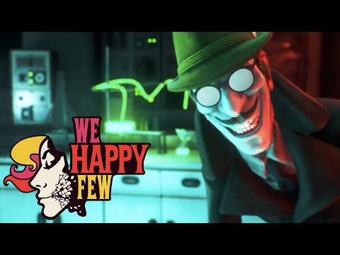 We Happy Few: 'The ABCs of Happiness' (Official)