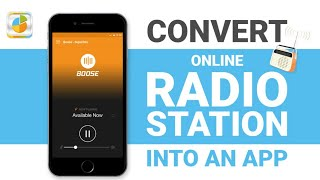 How to convert your online radio station into an app? (in Minutes) | Episode #6