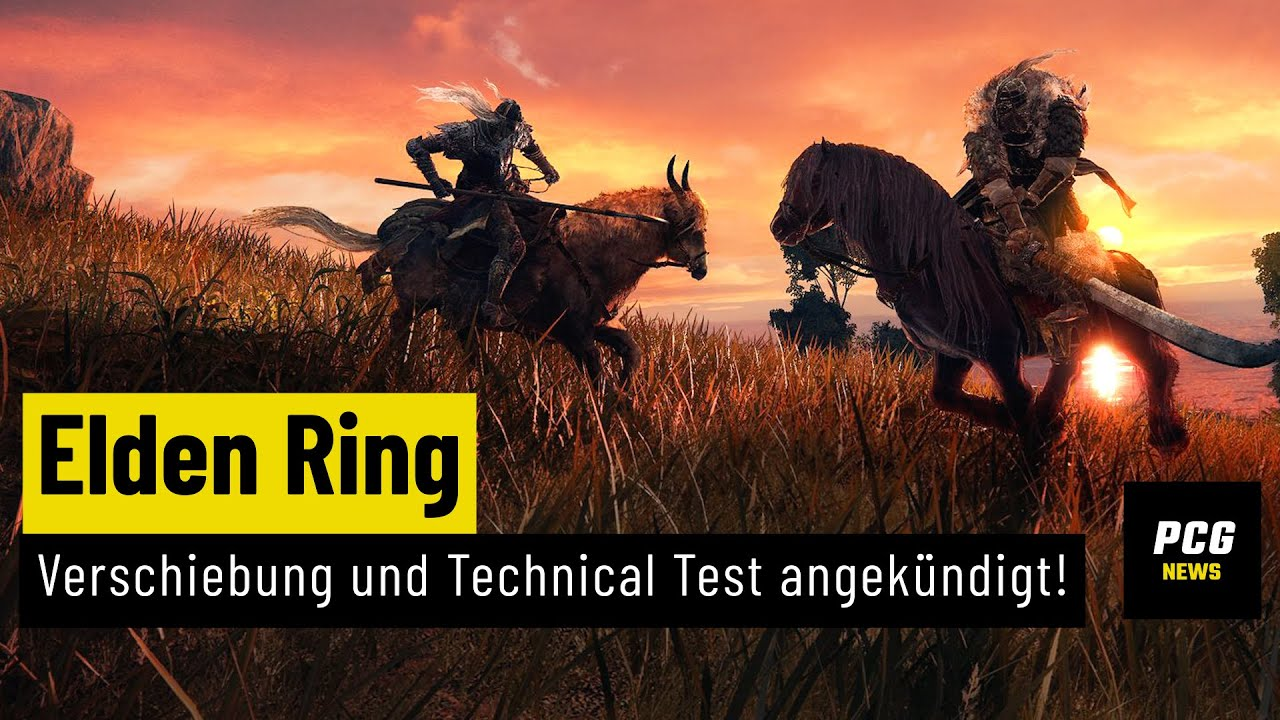 Elden Ring: Verschiebung und Technical Test bekanntgegeben | NEWS