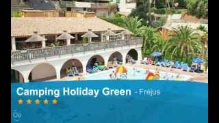 Camping Holiday Green, Fréjus, Var