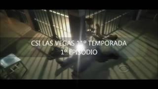 CSI LAS VEGAS 11º TEMPORADA - 1º EPISÓDIO