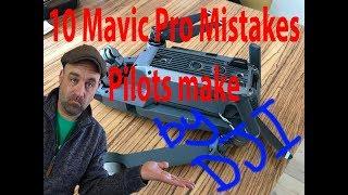 10 Mistakes DJI Mavic Pro Pilots make - By DJI Support
