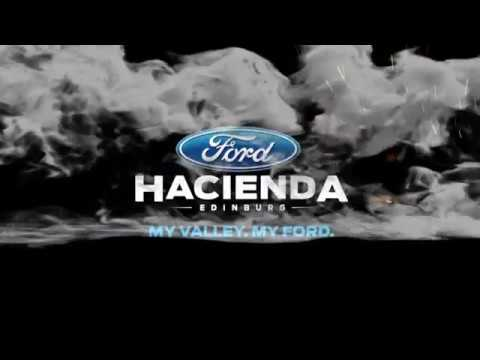 Hacienda Ford Your South Texas Ford Dealership Youtube