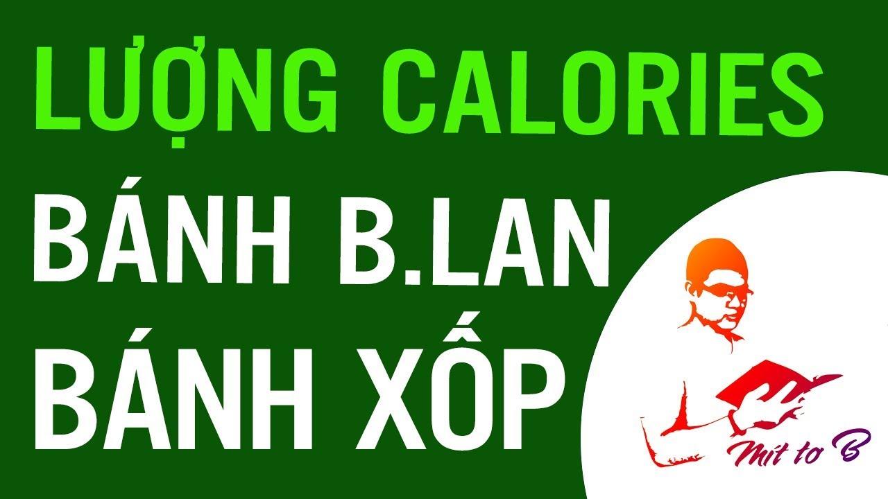 Lượng Calories (kcal) trong các loại bánh Bông lan, bánh Xốp, bánh Gạo 🍰🍰