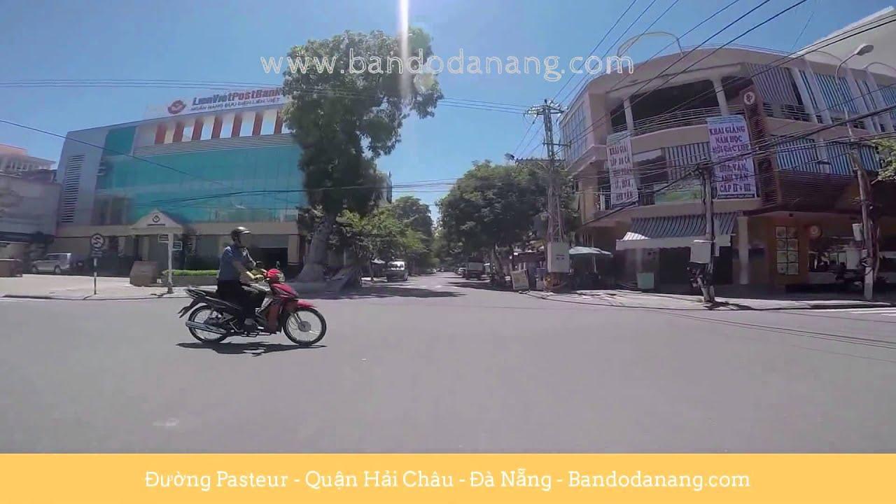 Đường Pasteur – Quận Hải Châu – Đà Nẵng – Việt Nam – Da Nang Street View