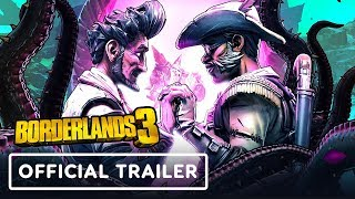 Borderlands 3: Guns, Love, and Tentacles - Official Reveal Trailer