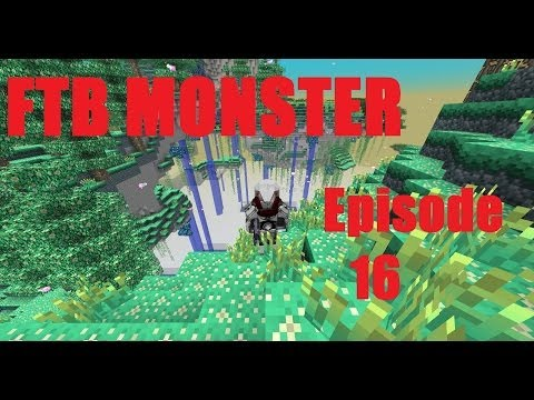 FTB Monster LP Episode 16 - Wither me into the Promised Land