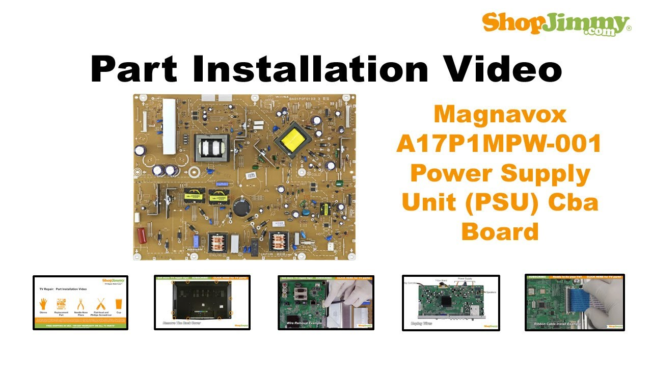 Magnavox A17P1MPW-001 Power Supply CBA Boards Replacement Guide for on vcr schematic diagram, phase linear car stereo wiring diagram, alpine car stereo wiring diagram, sony car stereo wiring diagram, magnavox zv427mg9 a parts, magnavox am fm receiver schematic 1500, delphi delco car stereo wiring diagram, fujitsu ten limited radio wiring diagram, mitsubishi projection tv diagram, samsung tv wiring diagram, pioneer kp 500 schematic diagram, magnavox vcr remote codes, samsung schematic diagram, magnavox radio phonograph model 262, magnavox 32mf231d 37 schematic, panasonic car stereo wiring diagram, sony schematic diagram, panasonic schematic diagram, sanyo radio wiring diagram,