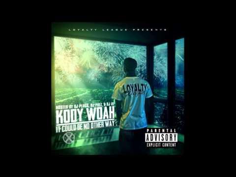Kody Woah - No More [Prod. By Ced]