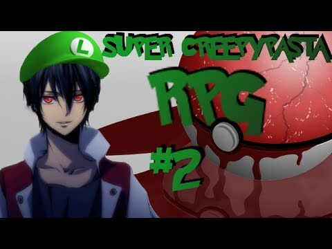 SUPER CREEPYPASTA RPG - Part 2 - GHOST, WHITE HAND AND BURIED ALIVE!