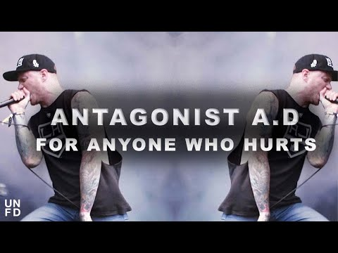 Antagonist A.D - For Anyone Who Hurts [Official Music Video]