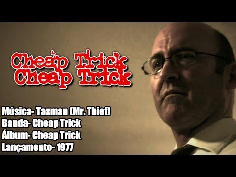 Cheap Trick – Taxman (Mr. Thief) [Legendado BR]