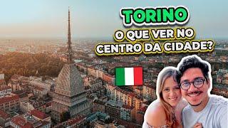 A cidade italiana que queremos morar | Tour pelo centro de Torino | Coisas que eu sei