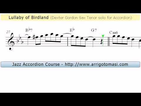 Lullaby of Birdland - Dexter Gordon Tenor Sax Solo for Accordion (Jazz  Sheet music)