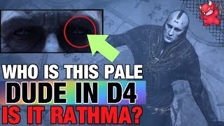 Who is the pale guy in Diablo 4 Trailer? Rathma? Lilith Son?