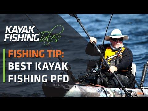 Best Kayak Fishing PFD's | How To Choose A Lifejacket For Kayak Fishing