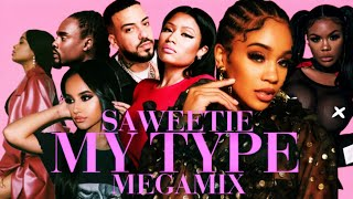 Saweetie - My Type -(All Artist Megamix ft.French Montana, Tiwa Savage, Becky G, City Girls & More)