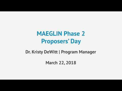 IARPA MAEGLIN Phase 2 Proposers' Day