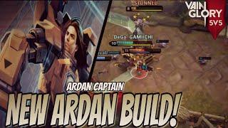 Vainglory 5v5 - Ep 54: ARDAN NEW BUILD! ARDAN CAPTAIN [Update 3.4]