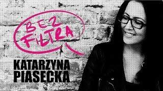 Katarzyna Piasecka - BEZ FILTRA   Stand-Up   Cały Program