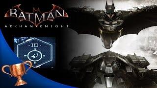 Batman Arkham Knight - Gotham After Midnight Trophy/ Achievement