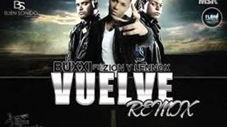 Vuelve Remix Buxxi Ft Zion Lennox.mp3