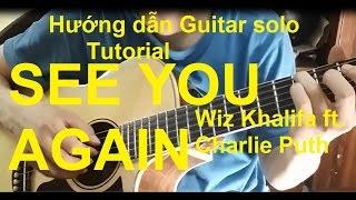 Hướng dẫn: See You Again - Wiz Khalifa ft. Charlie Puth| Guitar solo| Thành Toe