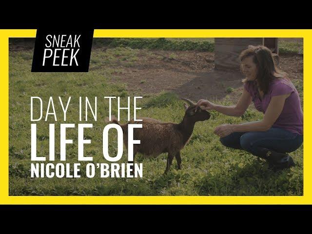 SNEAK PEEK: Day In The Life Of Nicole O'Brien
