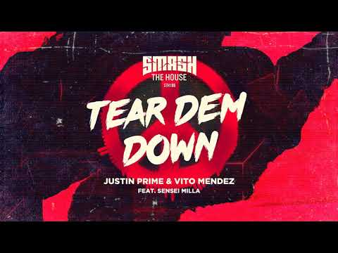 Justin Prime & Vito Mendez - Tear Dem Down baixar grátis um toque para celular