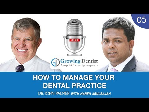 EPISODE 5 - BUILDING A CULTURE OF HOSPITALITY AT YOUR DENTAL PRACTICE | DR. JOHN PALMER