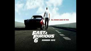 fast and furious 6 OFFICIAL THEME SONG HD