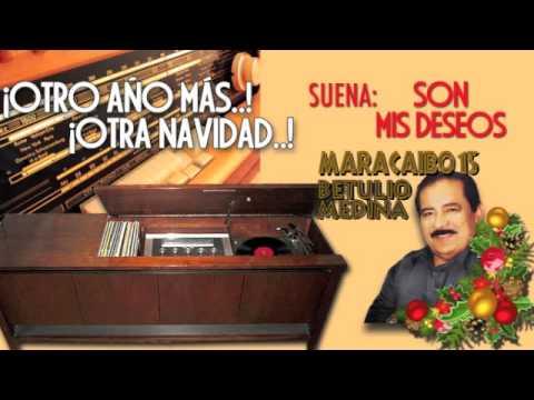 Son mis Deseos - Betulio Medina y Maracaibo 15