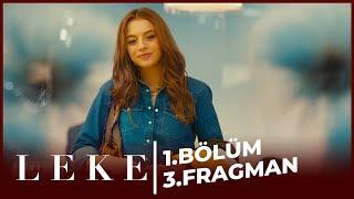 Leke 1. Bölüm 3. Fragman
