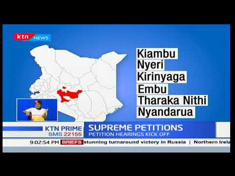 Supreme Court hears petitions challenging election of President Uhuru Kenyatta