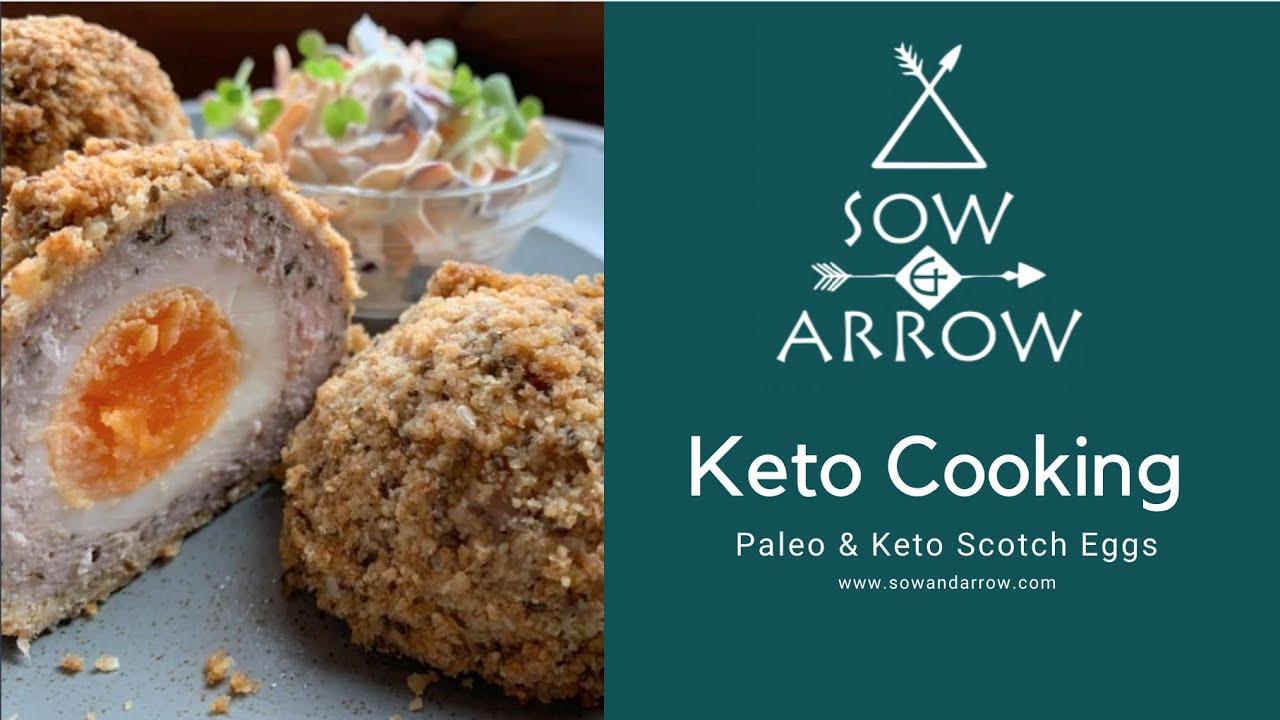 Keto Cooking: Paleo & Keto Scotch Egg's