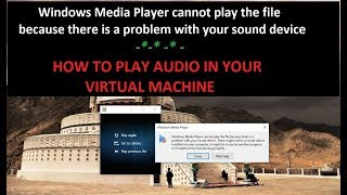 Fixed | Windows Media player cannot play the file because there is a problem with your sound device