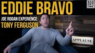 Eddie Bravo talks cornering Tony Ferguson with Joe Rogan...