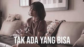 Download Lagu TAK ADA YANG BISA - ANDRA AND THE BACKBONE Ukulele Cover by Ingrid Tamara mp3