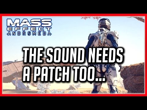 Mass Effect ANDROMEDA: Questionable Sound Design...